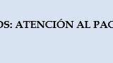 CUIDADOS PALIATIVOS: ATENCIÓN AL PACIENTE Y CUIDADORES.